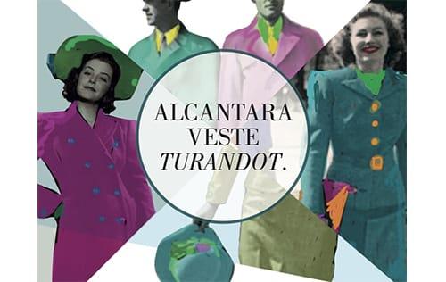 """Alcantara veste la """"Turandot"""""""